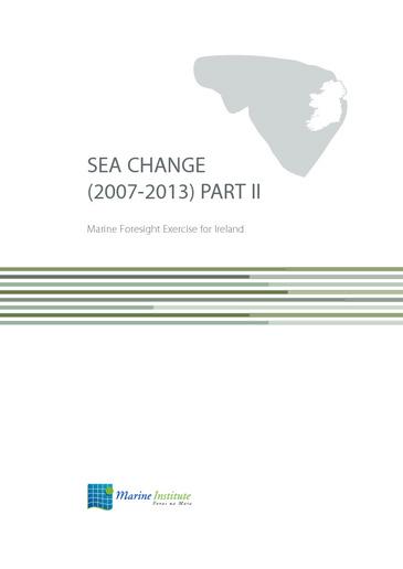 SEA CHANGE (2007-2013) PART II